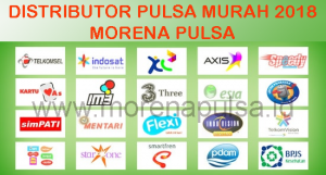 Distributor Pulsa Murah 2018 Morena Pulsa