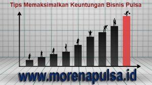 Memaksimalkan Keuntungan Bisnis Pulsa Bersama Morena Pulsa